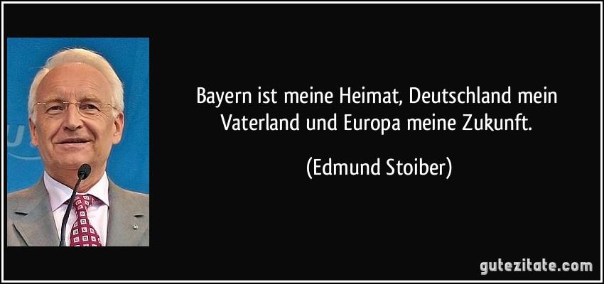 Edmund Stoiber Zitate