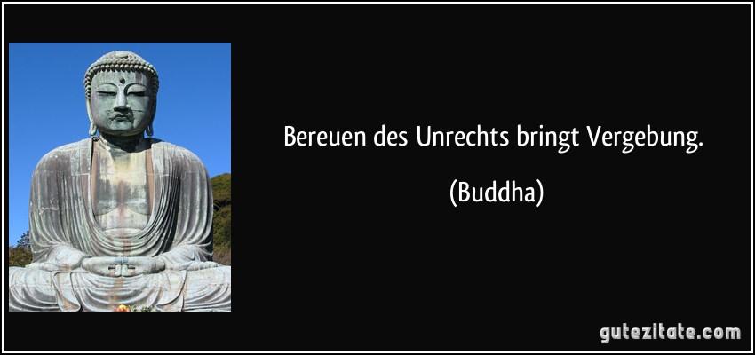 Buddha Zitate Vergebung Zitate Aus Dem Leben