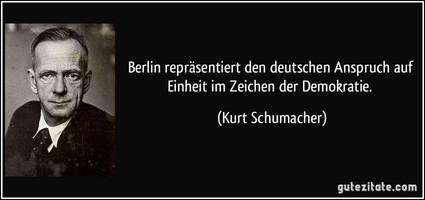 berlin repräsentiert den deutschen anspruch auf einheit im