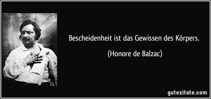 Bescheidenheit ist das gewissen des k rpers - Cabinet honore de balzac ...