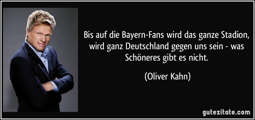 """[Gardien] Oliver #Kahn """"The Titan"""" Zitat-bis-auf-die-bayern-fans-wird-das-ganze-stadion-wird-ganz-deutschland-gegen-uns-sein-was-oliver-kahn-107006"""
