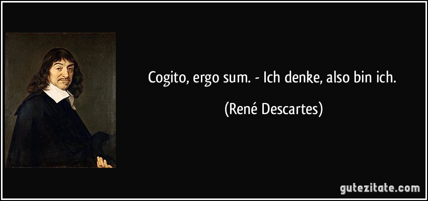 cogito ergo sum i think therefore Cogito, ergo sum definition, i think, therefore i am (stated by descartes as the first principle in resolving universal doubt) see more.