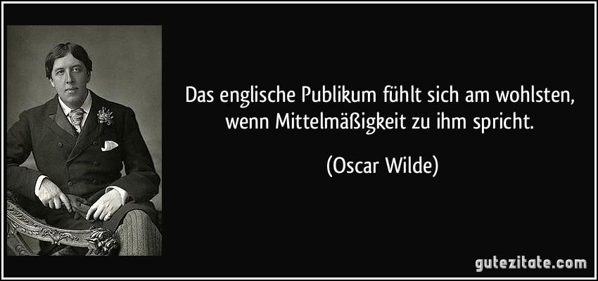 Zitate von oscar wilde auf englisch zitate das leben for Von deutsch auf englisch