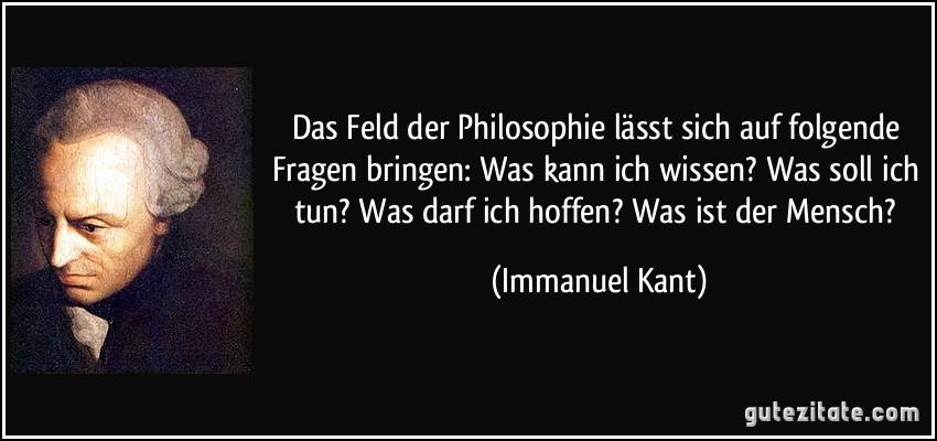 Kants Fragen