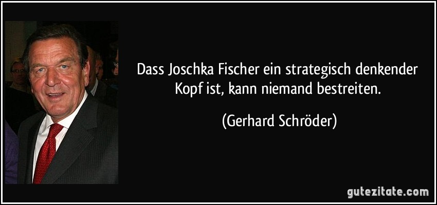 Zitat Joschka Fischer