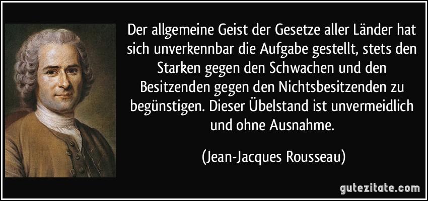 http://gutezitate.com/zitate-bilder/zitat-der-allgemeine-geist-der-gesetze-aller-lander-hat-sich-unverkennbar-die-aufgabe-gestellt-stets-jean-jacques-rousseau-127064.jpg