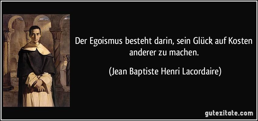 Egoismus spruch