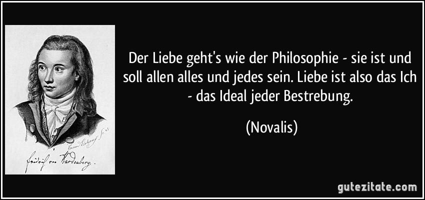 Liebe Zitate Philosophen Leben Zitate Der Liebe Gehts Wie Der Philosophie Sie Ist Und Soll Allen