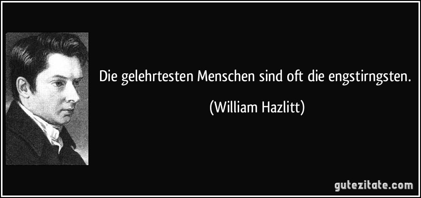 english hatred and william hazlitt Definition of william-hazlitt in oxford advanced learner's dictionary meaning, pronunciation, picture, example sentences, grammar, usage notes, synonyms and more.