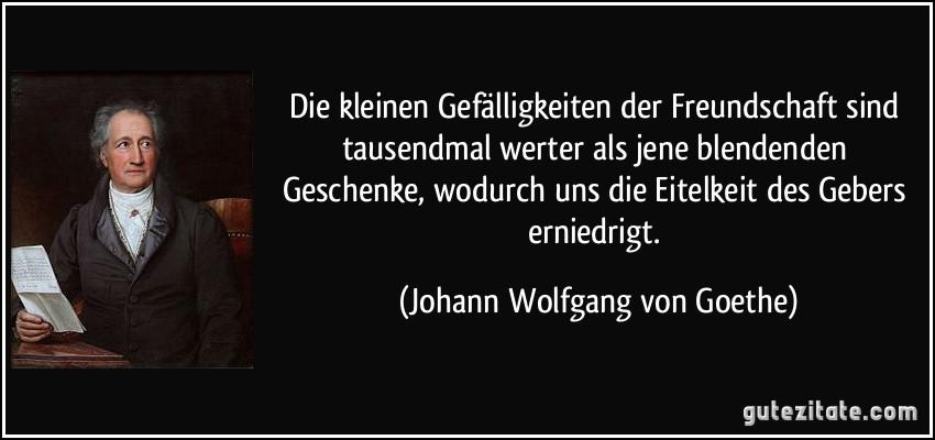 Freundschaft Zitate Von Goethe | geburtstagswünsche zitate weisheiten