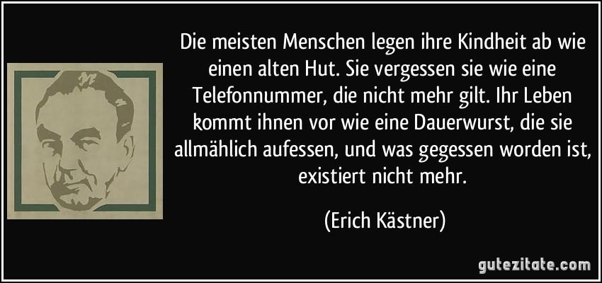 Erich Kästner Zitate Leben Ist Immer Lebensgefährlich