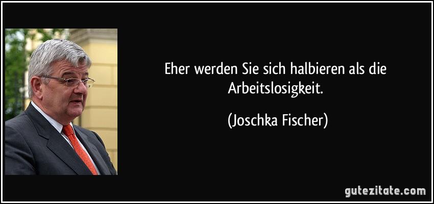 Zitate Joschka Fischer