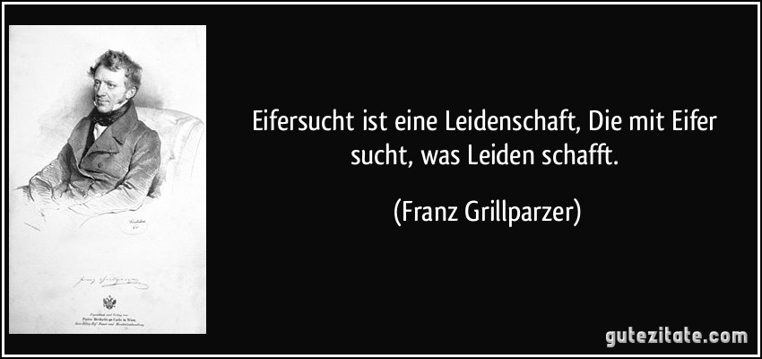 Franz Grillparzer eifersucht