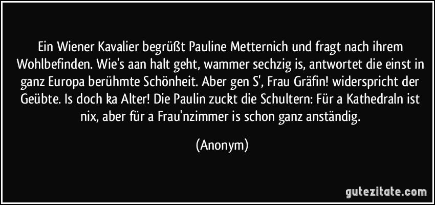 Ein Wiener Kavalier Begrüßt Pauline Metternich Und Fragt Nach
