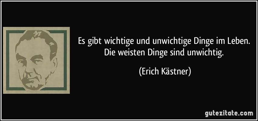 Erich Kästner Zitat Kind Bleiben | sprüche zitate leben
