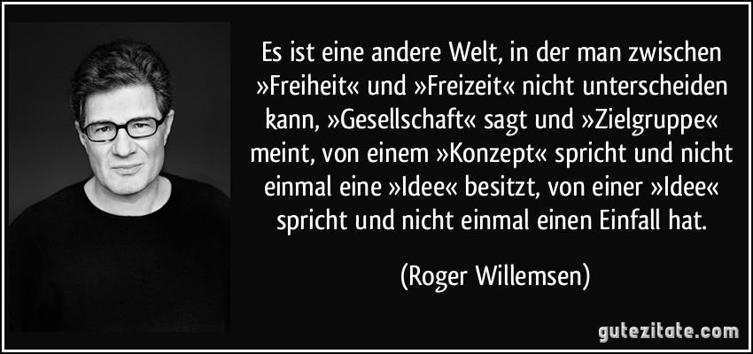 Roger Willemsen Zitate