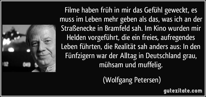 Filme Haben Früh In Mir Das Gefühl Geweckt Es Muss Im Leben