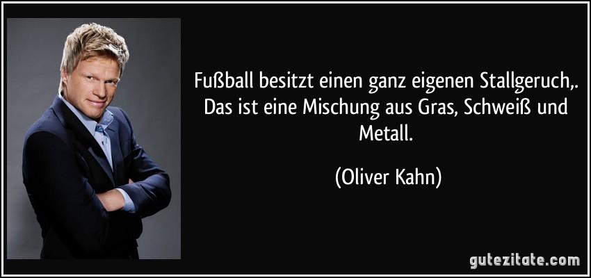 Oliver Kahn Zitate