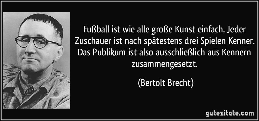 zitate vom leben: Fußball Zitate Leidenschaft