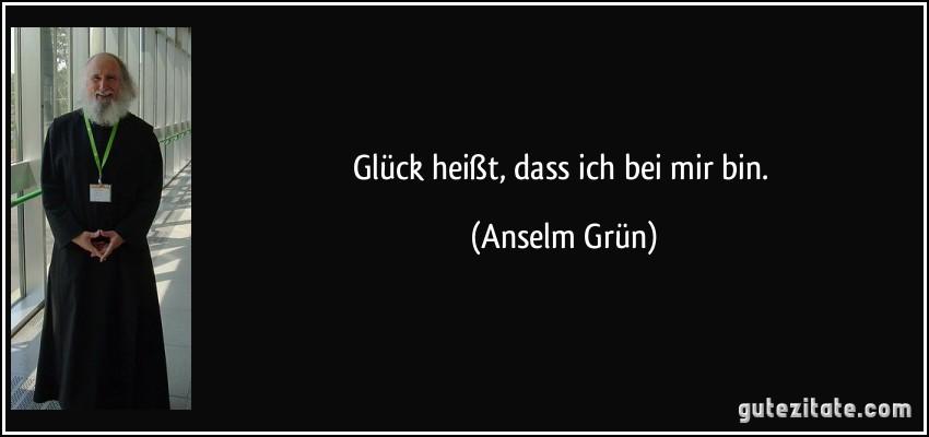 Zitate Sprüche Anselm Grün | zitate sprüche
