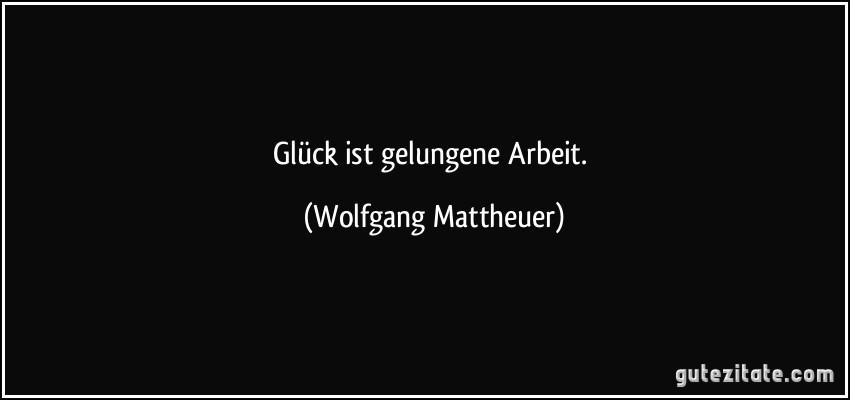 Gluck Ist Gelungene Arbeit Wolfgang Mattheuer