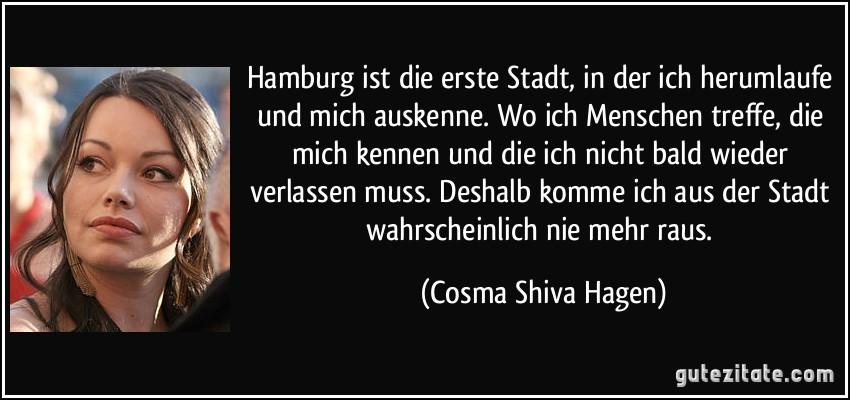 Hamburg ist die erste stadt in der ich herumlaufe und mich - Hamburg zitate ...
