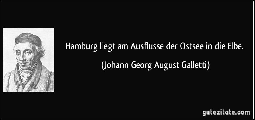 Hamburg liegt am ausflusse der ostsee in die elbe - Hamburg zitate ...