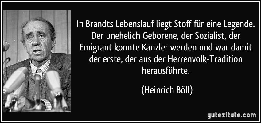 in brandts lebenslauf liegt stoff fr eine legende der unehelich geborene der sozialist - Heinrich Boll Lebenslauf