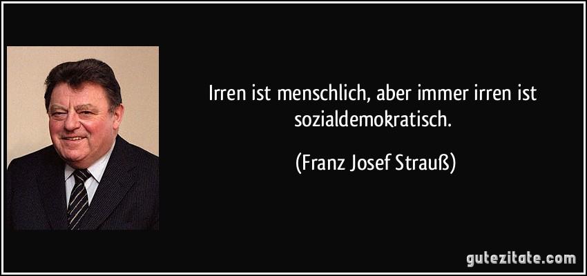 Franz Josef Strauß Zitate