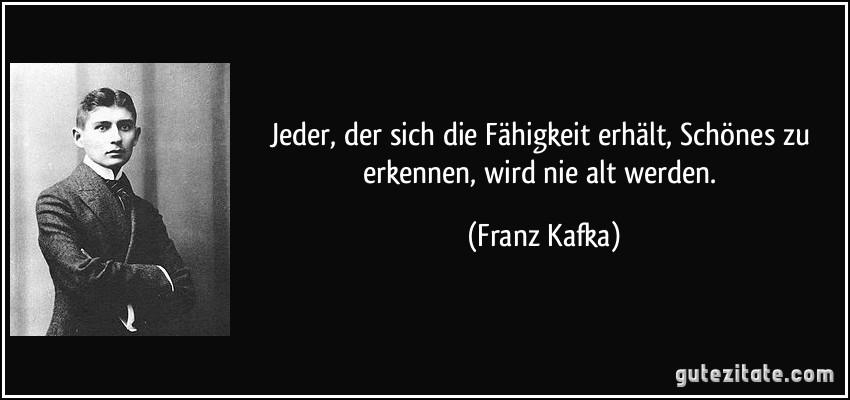 Zitate Zu Kafka Prozess Weisheiten Zitate