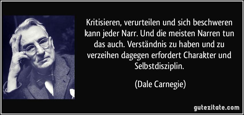 zitat-kritisieren-verurteilen-und-sich-beschweren-kann-jeder-narr-und-die-meisten-narren-tun-das-auch-dale-carnegie-194220.jpg