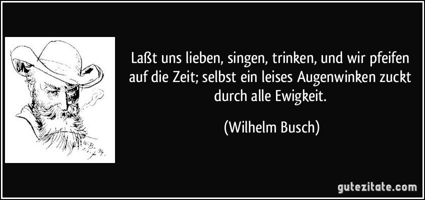 sprüche liebe wilhelm busch Uesaka1Risako: Weise Zitate Wilhelm Busch sprüche liebe wilhelm busch
