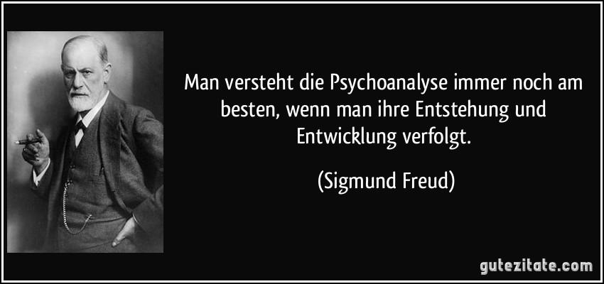 Man Versteht Die Psychoanalyse Immer Noch Am Besten Wenn Man