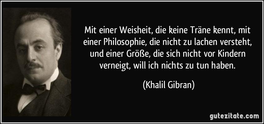 Weisheit - Khalil Gibran