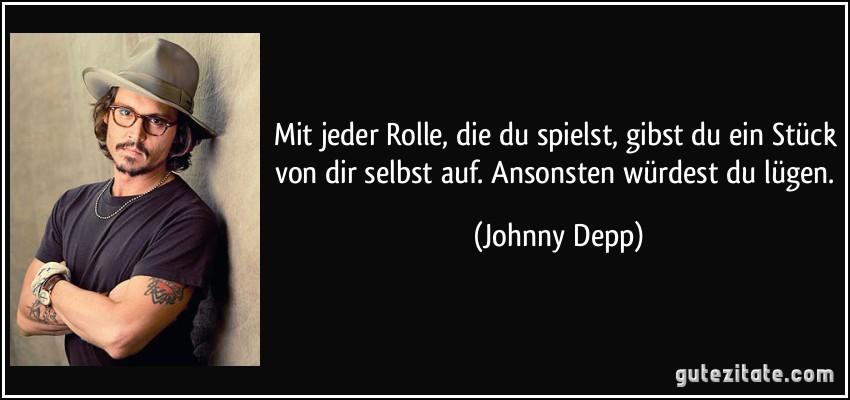 Gute Zitate Johnny Depp Lebe Dein Leben Sprüche Zitate