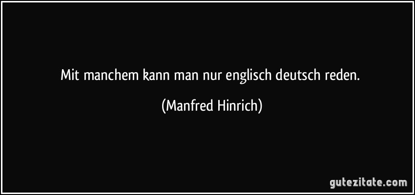 Englisch Deutsch Zitate Sprichwörter Englisch 2019 12 24
