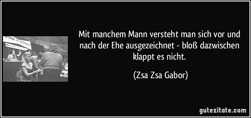 Zsa Zsa Gabor zitate ehe