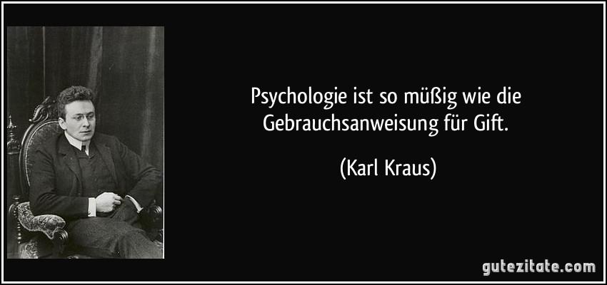 Psychologie Ist So Müßig Wie Die Gebrauchsanweisung Für Gift