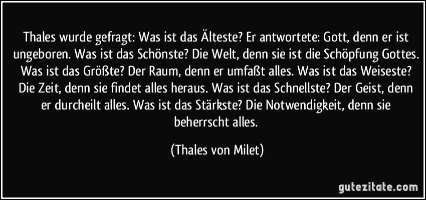 zitat-thales-wurde-gefragt-was-ist-das-a