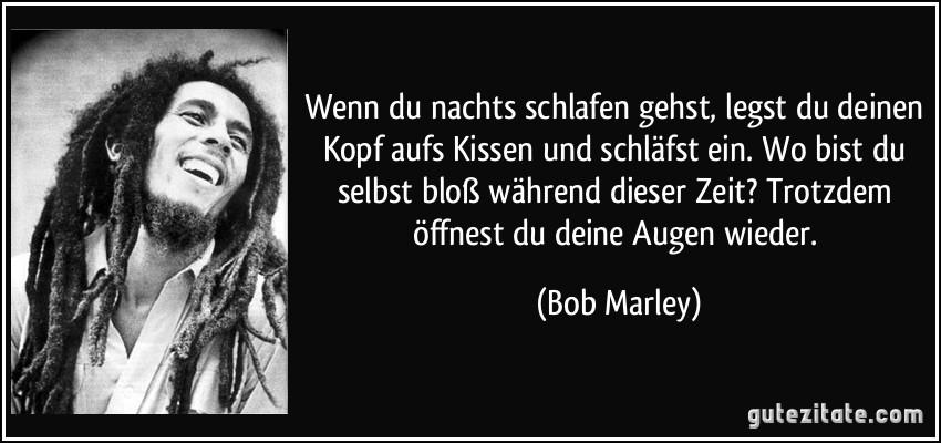 Bob Marley Alle Zitate Geburtstagswünsche Zitate Weisheiten