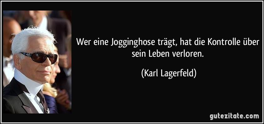 Karl Lagerfeld Spruch
