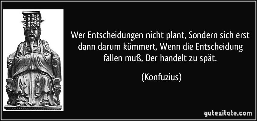 Gute Zitate Konfuzius   zitate leben