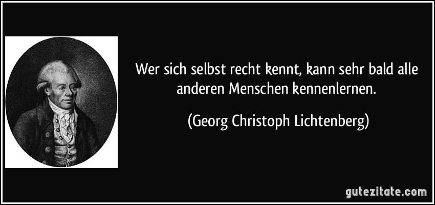 Georg Christoph Lichtenberg ber Kennen - Gutzitiert