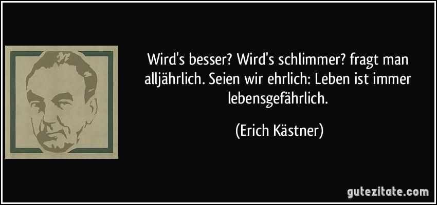 zitate vom leben: Erich Kästner Zitate Leben Ist Immer ...