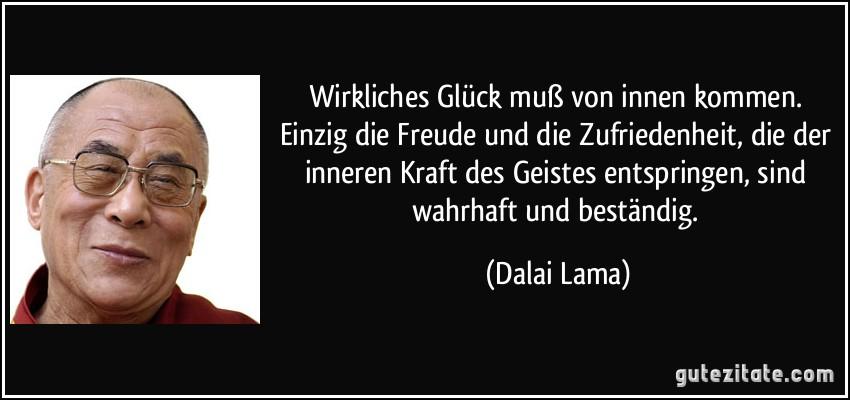 Dalai Lama Glück Zitate